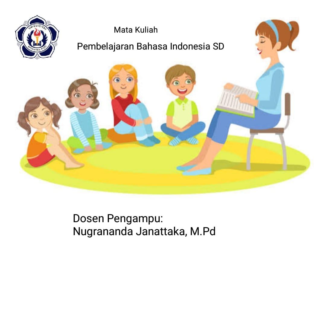Pembelajaran Bahasa Indonesia SD/4A/PGSD